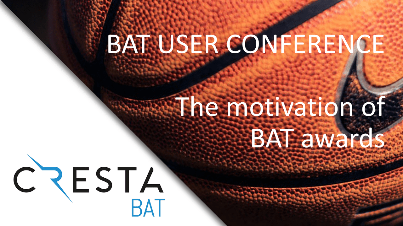 BAT User Conference | The motivation of awards